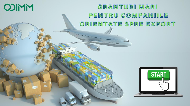 Granturi de până la 2 milioane lei pentru companiile orientate spre export