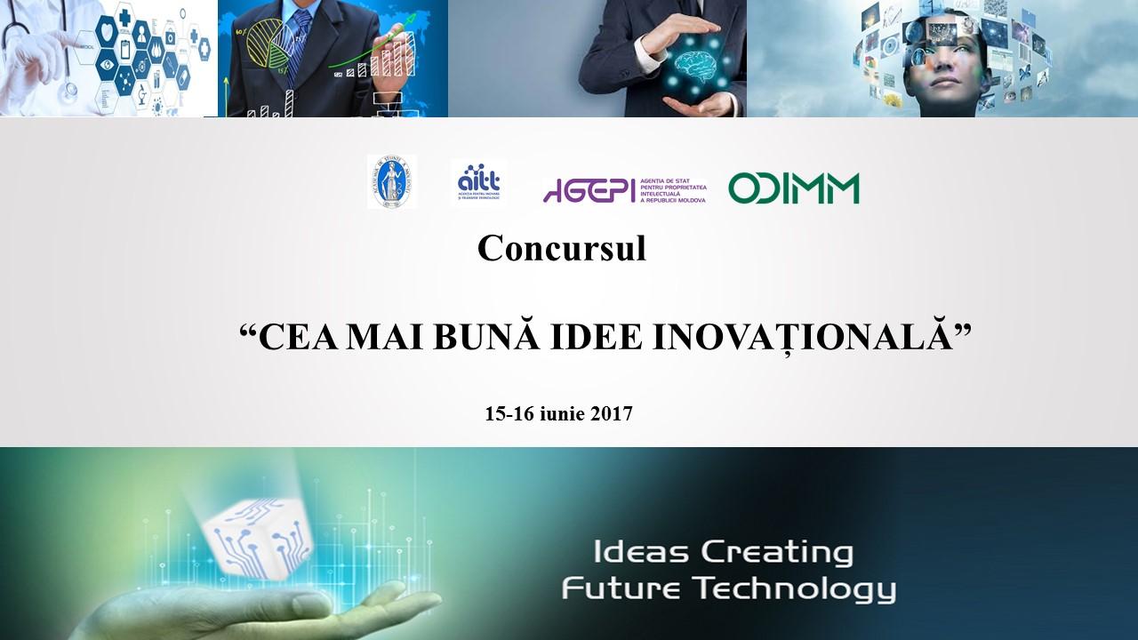 """Data depunerii dosarelor la concursul """"Cea mai bună idee inovațională"""" a fost extinsă până pe 31 mai curent"""